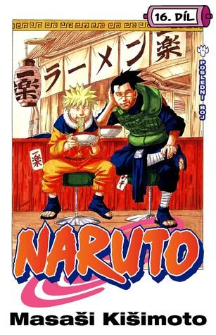 Naruto 16: Poslední boj (Naruto, #16)