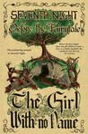 Before the Fairytale: The Girl With No Name