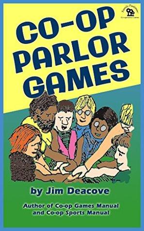 Co-operative Parlor Games Jim Deacove