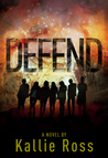 Defend: A Lost Tribe (Book 2)