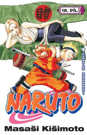 Naruto 18: Cunadino rozhodnutí (Naruto, #18)