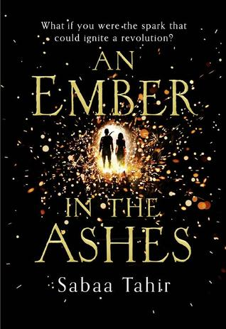 An Ember in the Ashes by Sabaa Tahir