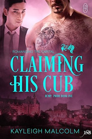 Claiming His Cub (1Night Stand) Kayleigh Malcolm