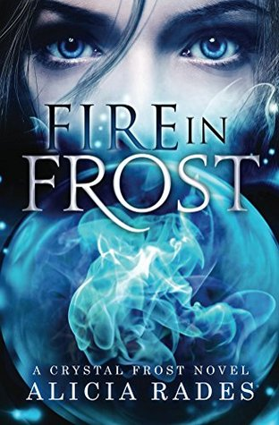 Fire in Frost (Crystal Frost #1)
