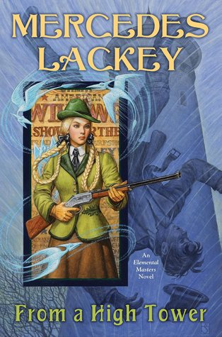 Book Review: From a High Tower by Mercedes Lackey