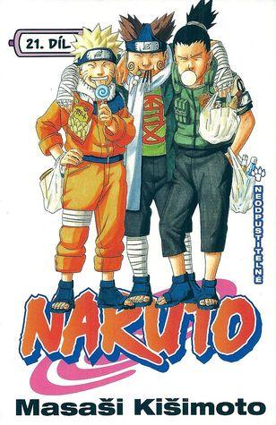 Naruto 21: Neodpustitelné (Naruto, #21)