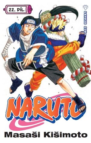 Naruto 22: Přesun duší (Naruto, #22)