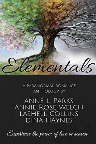 Elementals: A Paranormal Fantasy Romance Anthology