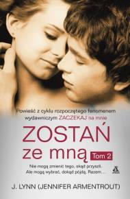 Zostań ze mną Tom 2 (Wait for You, #3)