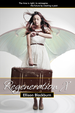 Regeneration X (Regeneration Chronicles #1)