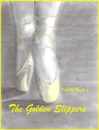 The Golden Slippers  by  Othello Bach
