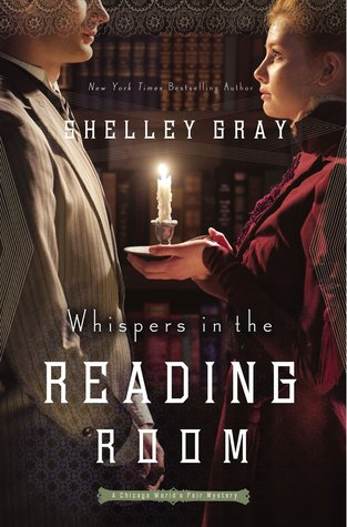 Whispers in the Reading Room {Shelley Gray}