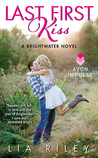 Last First Kiss (Brightwater, #1)