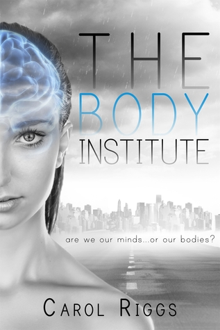 The Body Institute by Carol  Riggs