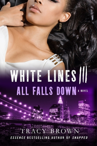 {Excerpt} White Lines III: All Falls Down by Tracy Brown