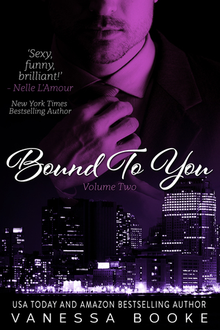 Bound to You Volume 2 (Millionaire's Row, #2) by Vanessa Booke