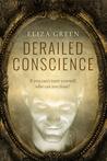 Derailed Conscience