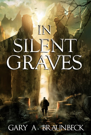 In Silent Graves by Gary A. Braunbeck