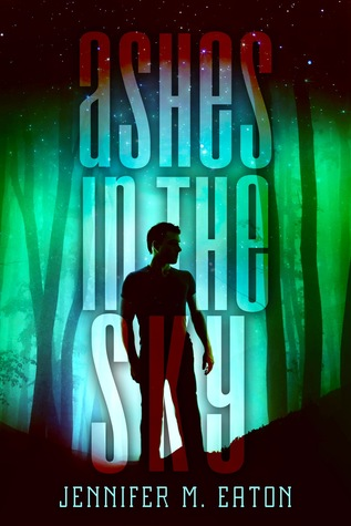 Ashes in the Sky (Fire in the Woods, #2)