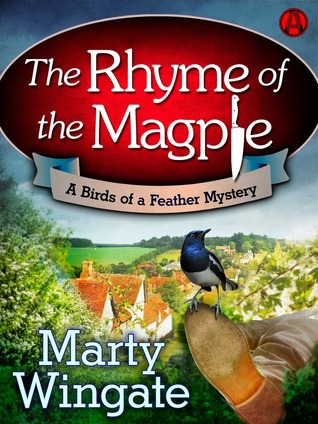 The Rhyme of the Magpie: A Birds of a Feather Mystery