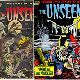 The Unseen. Issues 6 and 7. The Phantom bus, Bayou vengeance, Time is the killer and more. Golden Age Digital Comics.  by  Golden Age Mystery and Supernatural Comics