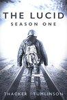 The Lucid - Season One: The Beginning