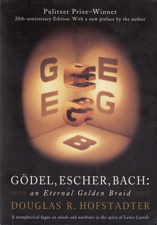 Gödel, Escher, Bach: An Eternal Golden Braid (Paperback)
