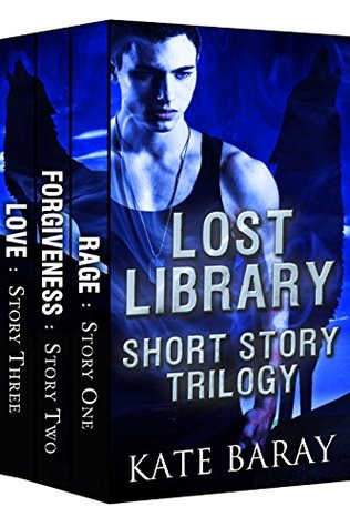Lost Library Shorts Collection: Clara & Logan's Trilogy PLUS 2 Bonus Shorts