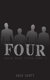 Four (Their Dead Lives, 1)
