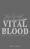 Vital Blood (Their Dead Lives, 2)