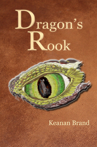Dragon's Rook by Keanan Brand