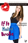 If It Haint Broke (The Ghost Handlers, #6)