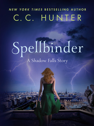 Cover Reveal: Spellbinder (A Shadow Falls Novella) by C.C. Hunter