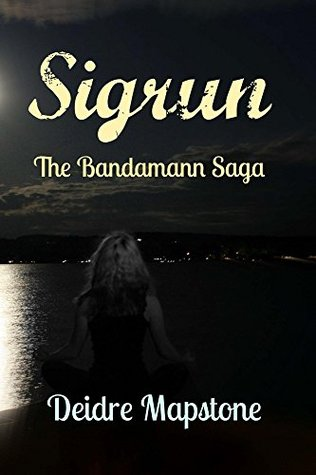 Sigrun: The Bandamann Saga