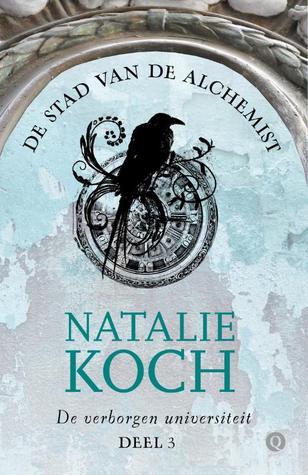 De stad van de alchemist (De verborgen universiteit #3) – Natalie Koch