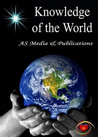 Knowledge of the World Ajai Sebastian