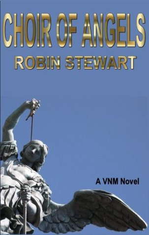 Choir of Angels (Victims No More (VNM))  by  Robin Stewart