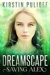 Dreamscape: Saving Alex