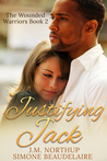 JUSTIFYING JACK by J.M. Northup