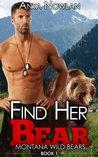 Find Her Bear: A BBW Werebear Romance (Montana Wild Bears Book 1)