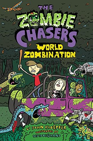 World Zombination (The Zombie Chasers #7)