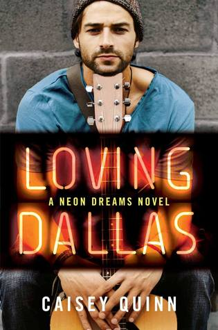 Loving Dallas (Neon Dreams, #2)