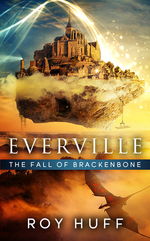 The Fall of Brackenbone by Roy Huff