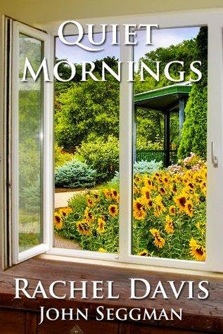 Quiet Mornings  by  John Seggman