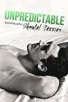 Unpredictable (Undescribable, #5)