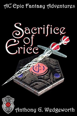 Sacrifice of Ericc (Altered Creatures Book 2)  by  Anthony Wedgeworth