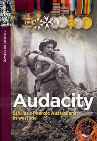 Audacity: stories of heroic Australians in wartime