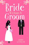 Bride Without a Groom