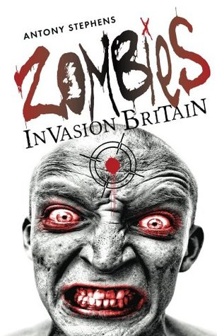 Zombies Invasion Britain  by  Antony Stephens