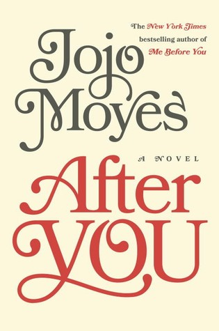 Book Review: JoJo Moyes' After You